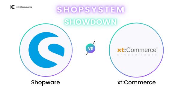 Shopware vs. xt:Commerce