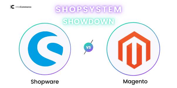 Shopware vs. Magento