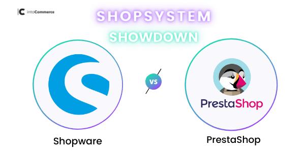 Shopware vs. PrestaShop