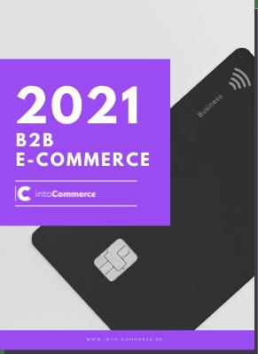 Grafik zu 2021 B2B E-Commerce